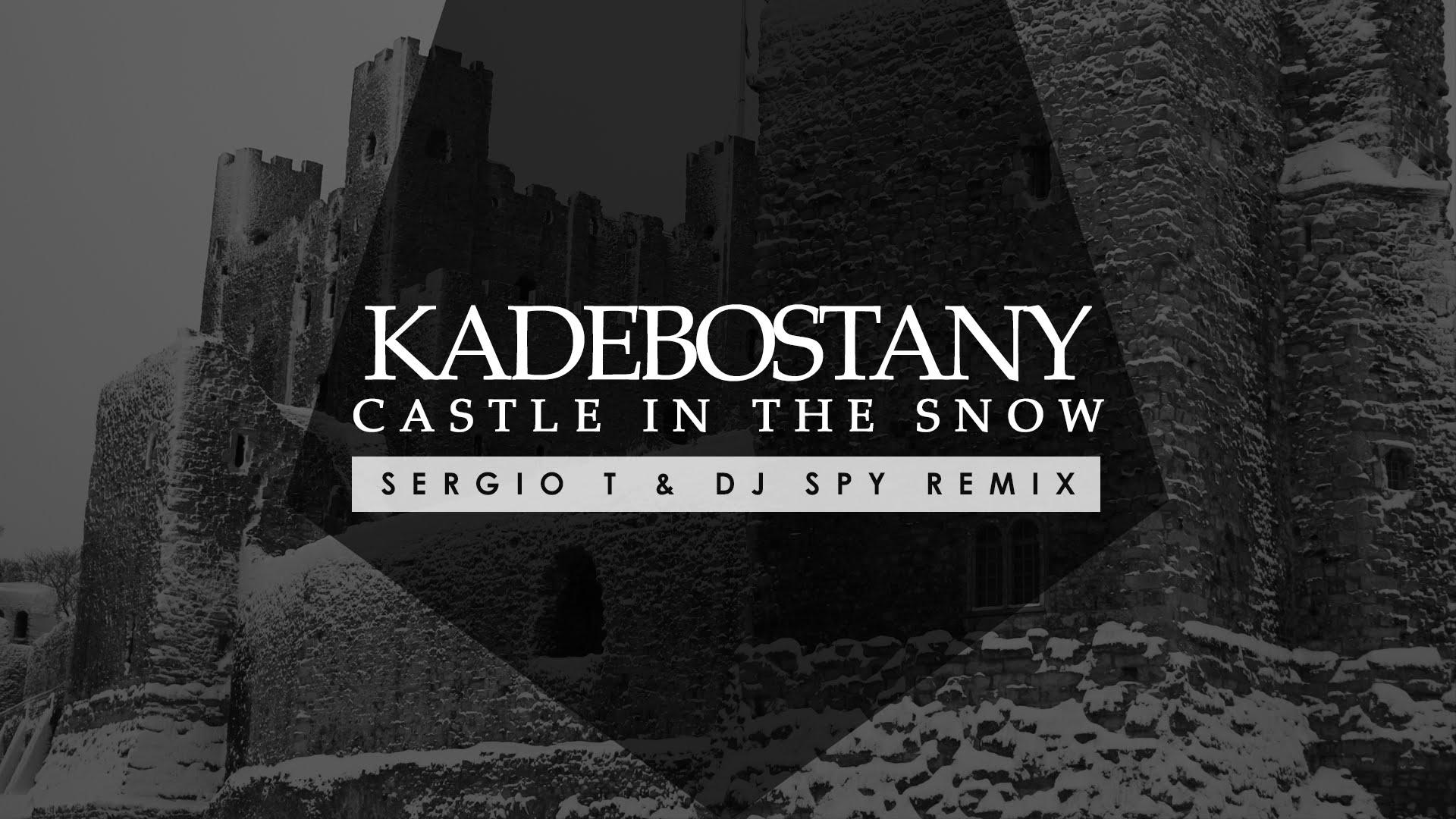 Скачать песню the avener kadebostany castle in the snow remix | peatix.